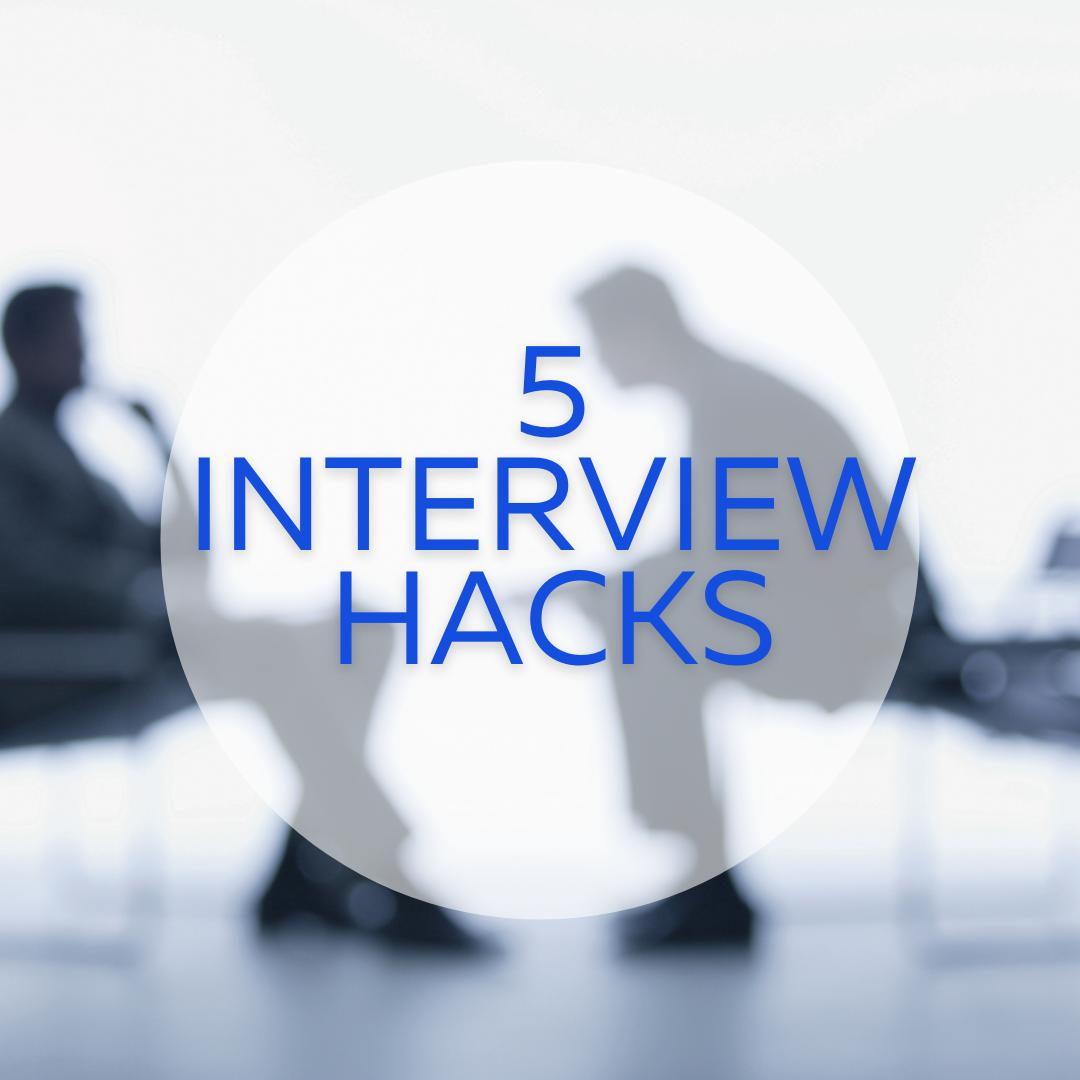 Interview Hacks