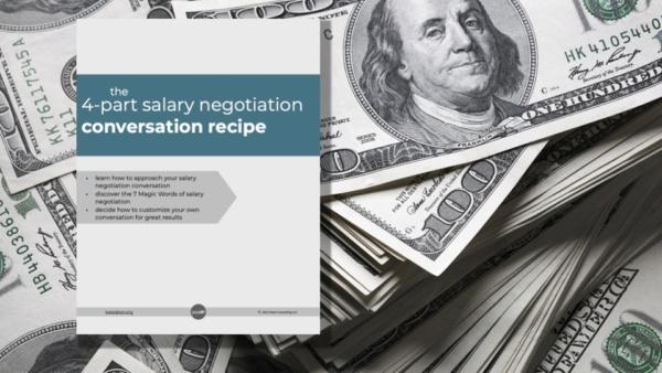 4-Part Salary Negotiation Conversation Recipe