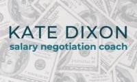 Kate Dixon Salary Negotiation Coach